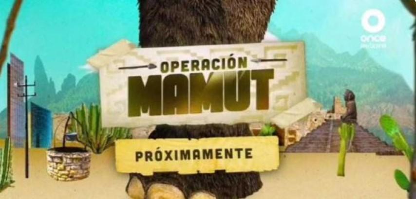 Operación Mamut llega el domingo a Canal Once
